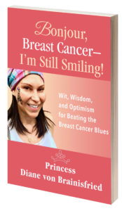 Bonjour Breast Cancer, I'm Still Smiling book cover