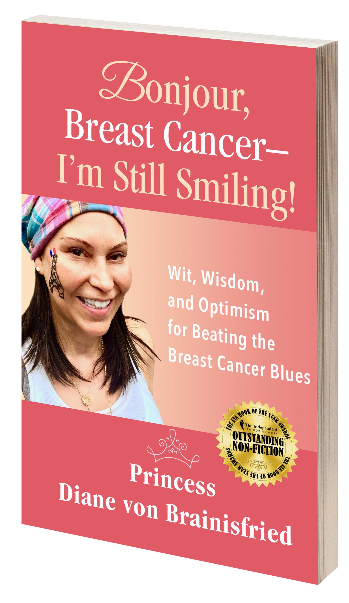 Bonjour, Breast Cancer - I'm Still Smiling! book cover